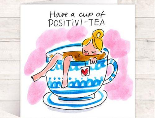 """Een kopje """"positivi-tea"""""""